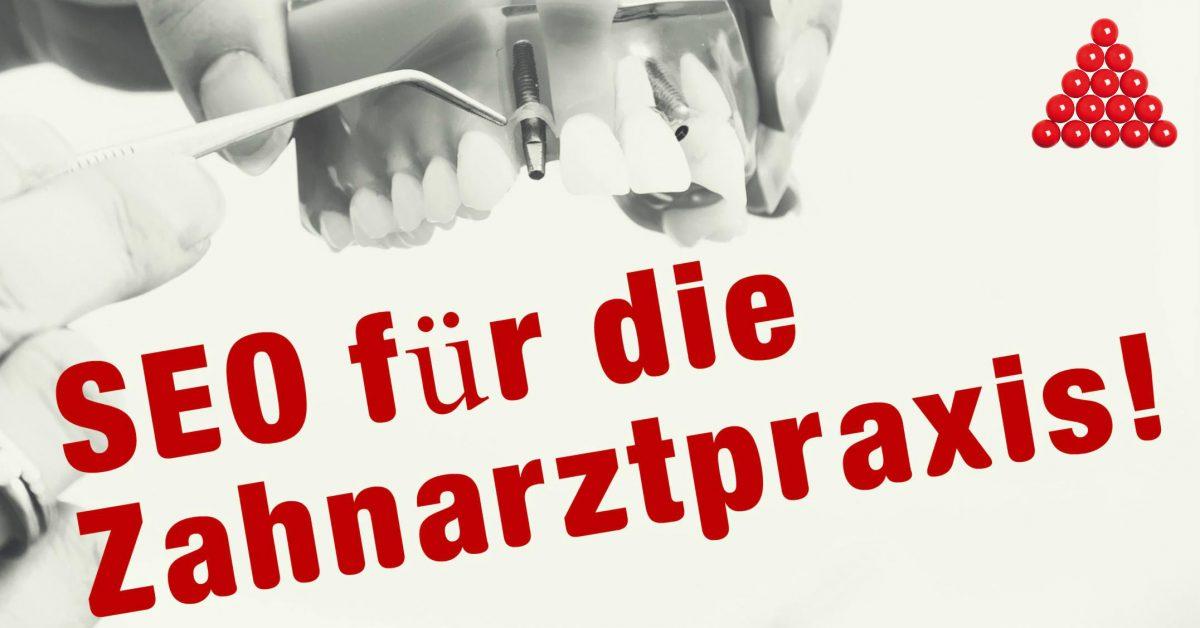 S E O für die Zahnarztpraxis