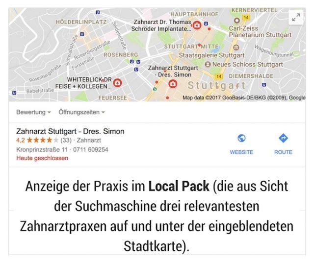 Anzeige der Praxis im Local Pack (die aus Sicht der Suchmaschine drei relevantesten Zahnarztpraxen auf und unter der eingeblendeten Stadtkarte).