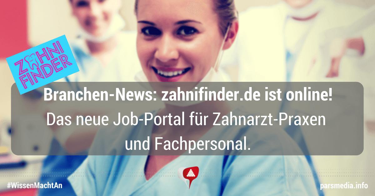 ZahniFinder - die interaktive Jobbörse bringt Zahnarztpraxen und Fachpersonal gezielt zusammen!